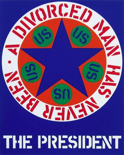 A Divorced Man Has Never Been The President by Robert Indiana at Robert Indiana