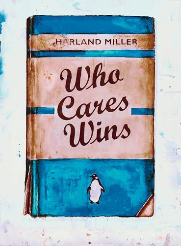 Who Cares Wins by Harland Miller at