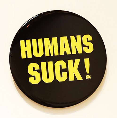 Badge 6 (HUMANS SUCK!) by Invader at