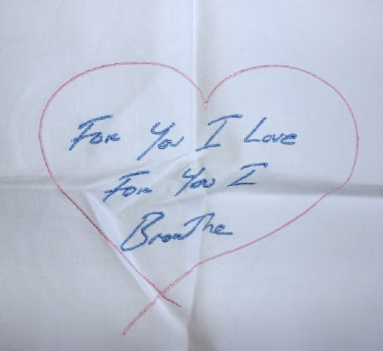 For You I Love For You I Breathe by Tracey Emin at
