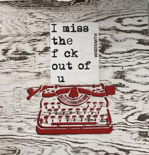 Miss u by WRDSMTH at