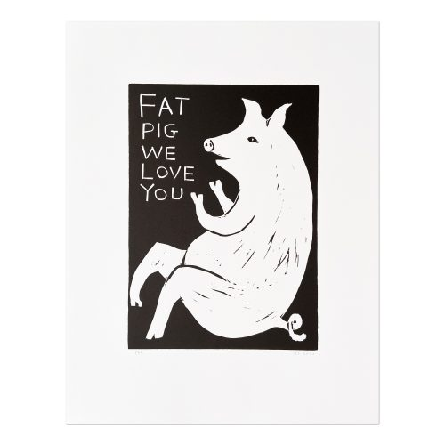 Fat Pig We Love You by David Shrigley at MLTPL