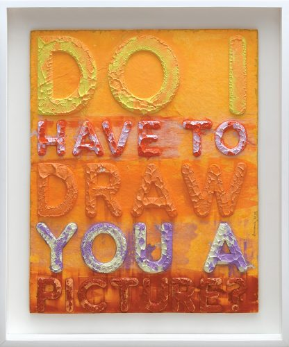 Do I Have to Draw You a Picture by Mel Bochner at