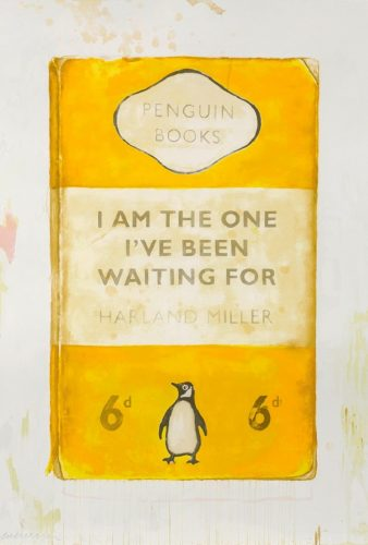 I Am The One I've Been Waiting For by Harland Miller at